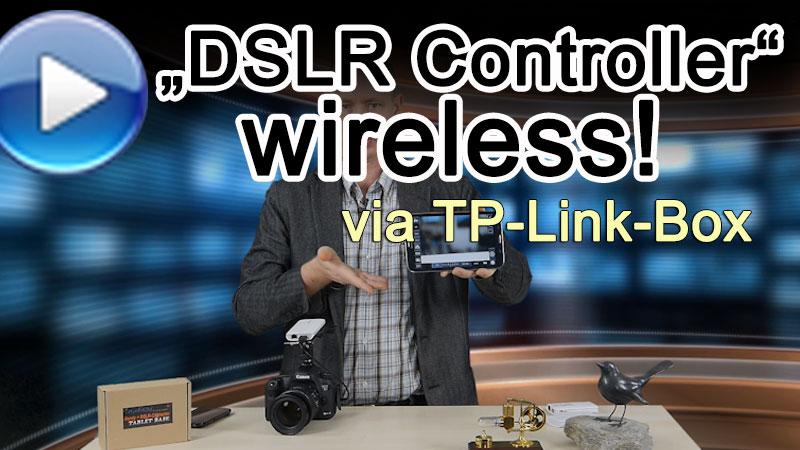 Canon DSLR drahtlos mit DSLR Controller + TP-Link-Box