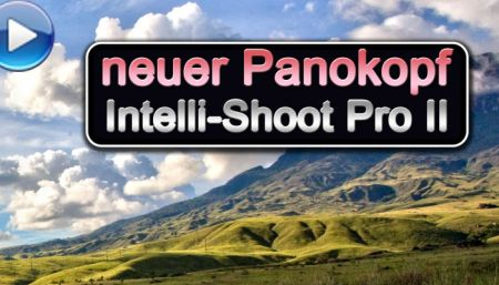 Video: neuer Panoramakopf Traumflieger Intellishoot Pro Mark II
