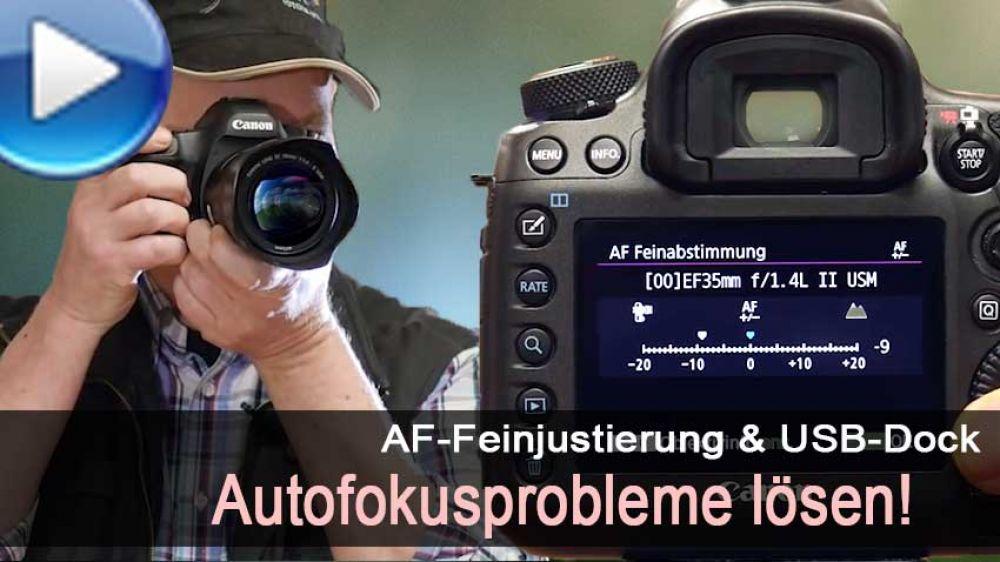 Autofokusprobleme bei Canon DSLR lösen - AF-Feinjustierung ...