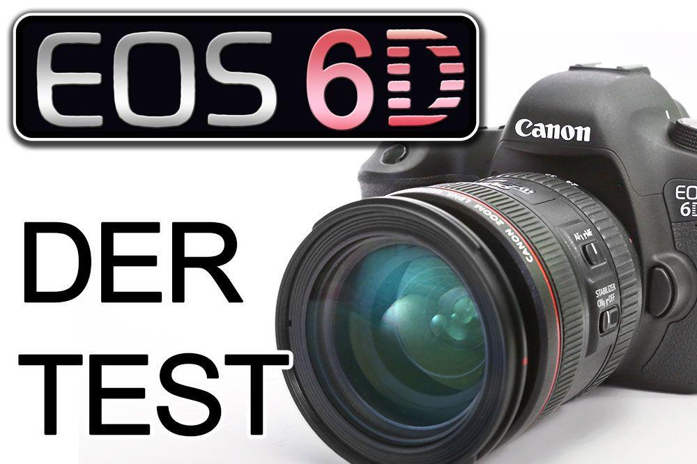 EOS 6D - der Test - Traumflieger.de