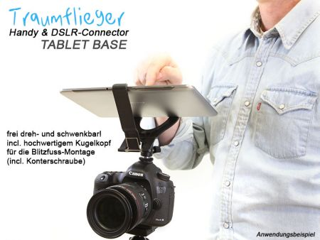 Traumflieger Handy und DSLR Connector TABLET BASE