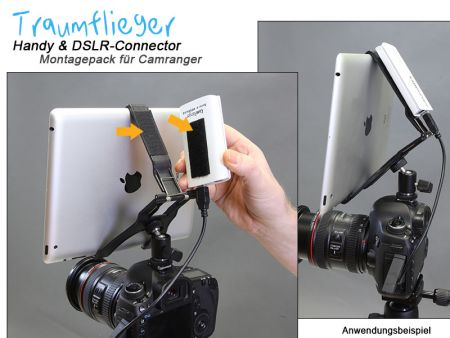 Traumflieger Handy und DSLR Conn. Montagepack for Camranger