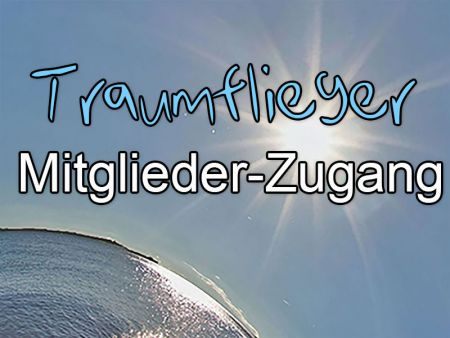 Traumflieger Access for members (only in german language)